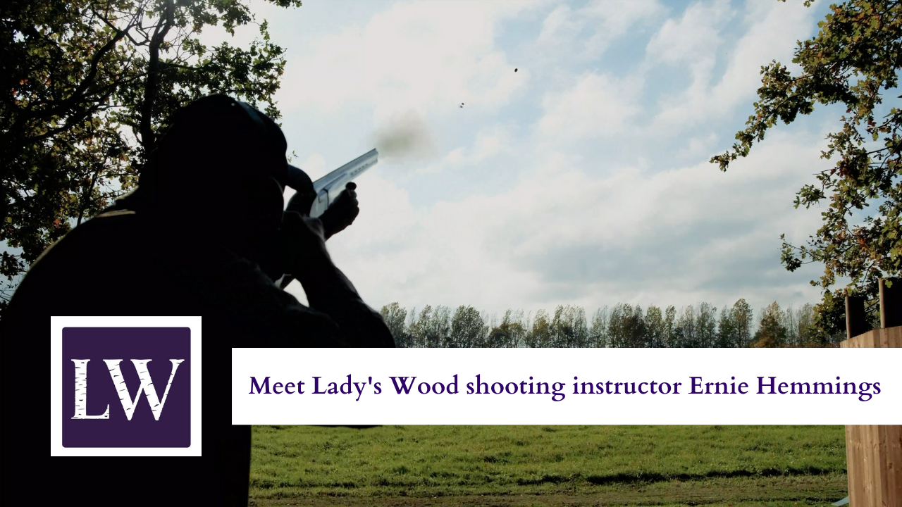 Meet Lady's Wood shooting instructor Ernie Hemmings